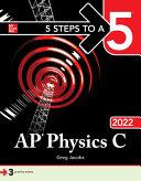 5 Steps to a 5  AP Physics C 2022
