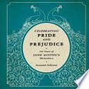 Celebrating Pride and Prejudice  : 200 Years of Jane Austen's Masterpiece