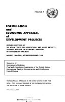 Formulation and Economic Appraisal of Development Projects