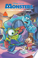 Disney Pixar Monsters Inc And Monsters University The Story Of The Movies In Comics