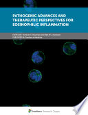 Pathogenic Advances and Therapeutic Perspectives for Eosinophilic Inflammation Book
