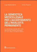 La semiotica medico-legale per l'accertamento dell'invalidità permanente