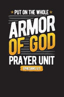 Put on the Whole Armor of God Prayer Unit Ephesians 6