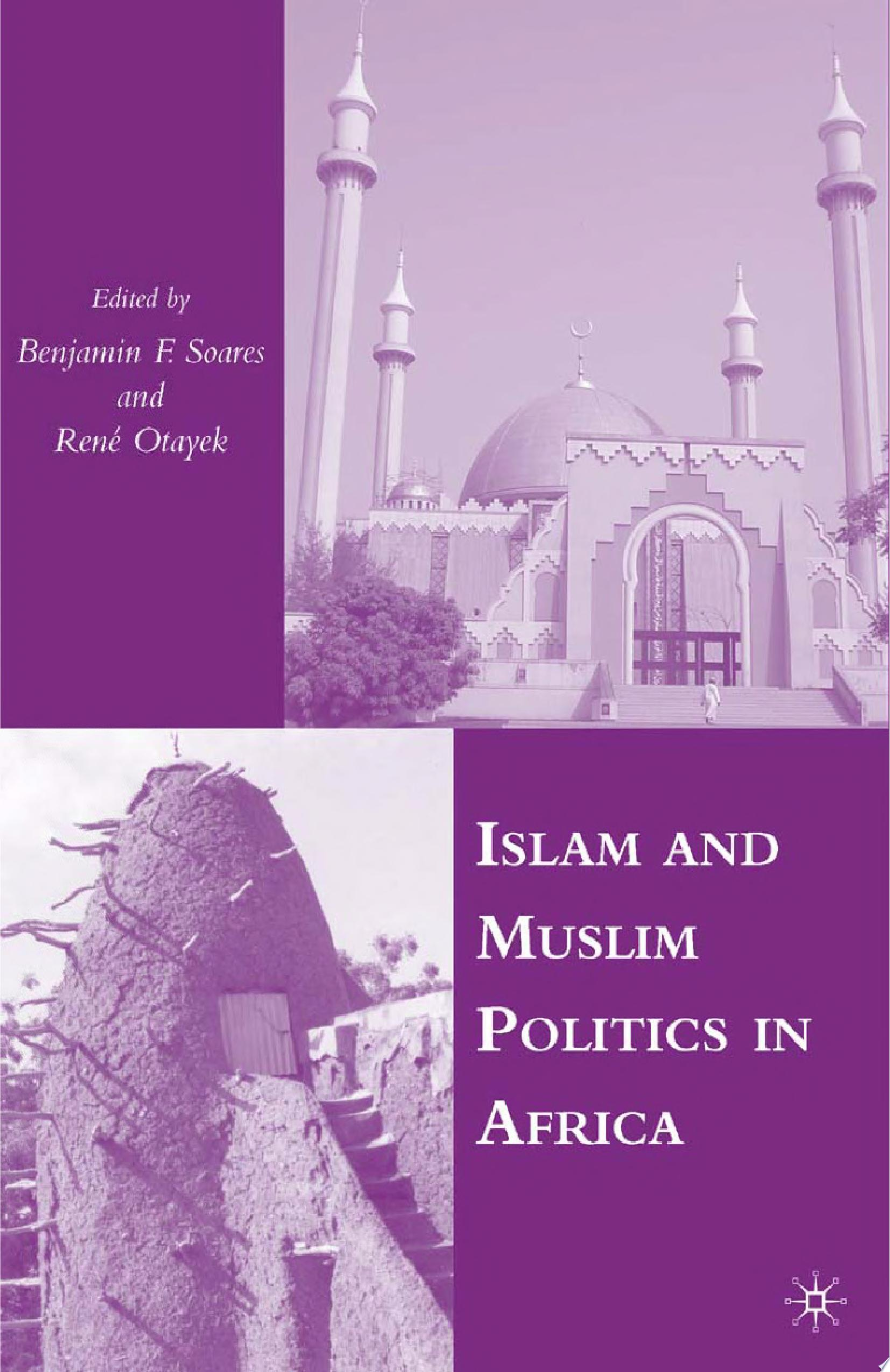 Islam and Muslim Politics in Africa