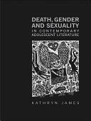 Death, Gender and Sexuality in Contemporary Adolescent Literature Pdf/ePub eBook