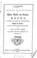 A Catalogue of Twenty five Thousand Volumes of Choice  Useful  and Curious Books