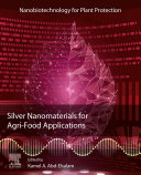 Silver Nanomaterials for Agri Food Applications Book