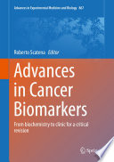 Advances in Cancer Biomarkers
