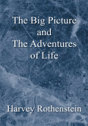 Pdf The Big Picture and the Adventures of Life
