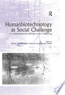 Humanbiotechnology as Social Challenge