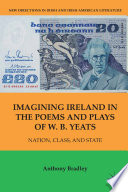 Imagining Ireland in the Poems and Plays of W  B  Yeats