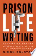 Prison Life Writing