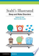 Stahl s Illustrated Sleep and Wake Disorders