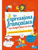 Pdf Les Expressions françaises les doigts dans le nez Telecharger