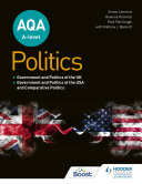 AQA A level Politics  Government and Politics of the UK  Government and Politics of the USA and Comparative Politics