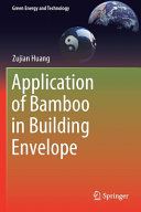 Application of Bamboo in Building Envelope