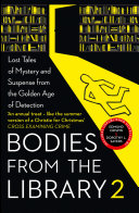 Bodies from the Library 2: Forgotten Stories of Mystery and Suspense by the Queens of Crime and other Masters of Golden Age Detection [Pdf/ePub] eBook