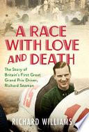 A Race With Love And Death Book PDF