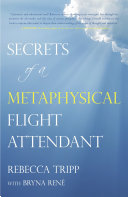 Secrets of a Metaphysical Flight Attendant