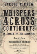Whispers Across Continents: In Search of the Robinsons