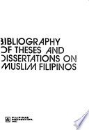 Bibliography of Theses and Dissertations on Muslim Filipinos