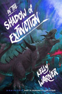 In the Shadow of Extinction: A Kaiju Epic - Part III: Humanity's Last Stand