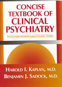 Concise Textbook of Clinical Psychiatry