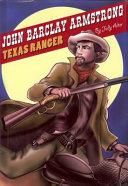 John Barclay Armstrong  Texas Ranger