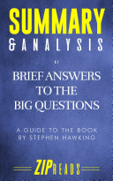 Summary & Analysis of Brief Answers to the Big Questions