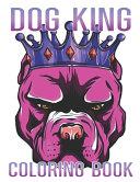 Dog King Coloring Book