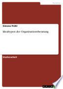 Idealtypen der Organisationsberatung