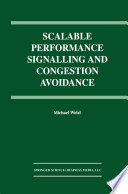 Scalable Performance Signalling And Congestion Avoidance