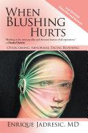 When Blushing Hurts ebook