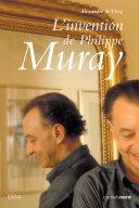 L'invention de Philippe Muray