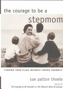 The Courage to be a Stepmom