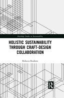 Holistic Sustainability Through Craft Design Collaboration