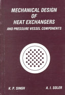 Mechanical Design of Heat Exchangers and Pressure Vessel Components