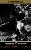 Pdf The Phantom of the Opera (Golden Deer Classics) Telecharger