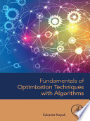 Fundamentals of Optimization Techniques with Algorithms