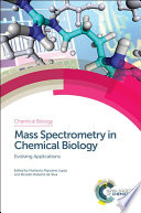 Mass Spectrometry in Chemical Biology Book