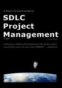 A Down-To-Earth Guide To SDLC Project Management (2nd Edition)