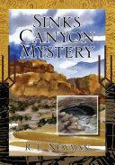 Sinks Canyon Mystery
