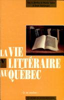 Pdf La vie littéraire au Québec Telecharger