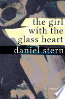 The Girl with the Glass Heart