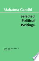 Gandhi  Selected Political Writings