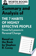 Summary and Analysis of 7 Habits of Highly Effective People  Powerful Lessons in Personal Change Book