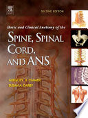 """Basic and Clinical Anatomy of the Spine, Spinal Cord, and ANS E-Book"" by Gregory D. Cramer, Susan A. Darby"