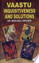 Vaastu Inquisitiveness & Solutions