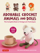 The Adorable Crochet Animals and Dolls