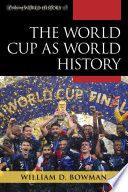 The World Cup as World History Book
